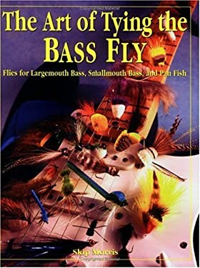 The Art of Tying the Bass Fly 9781571880765