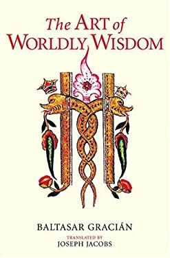The Art of Worldly Wisdom 9781570628795