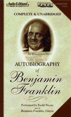 The Autobiography of Benjamin Franklin 9781572700437