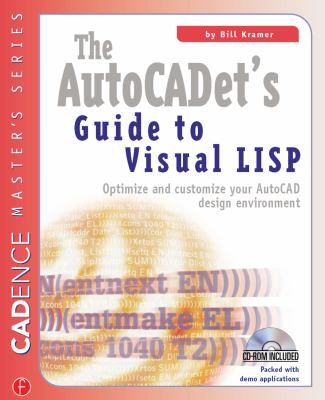 The Autocadet's Guide to Visual LISP [With CDROM] 9781578200894