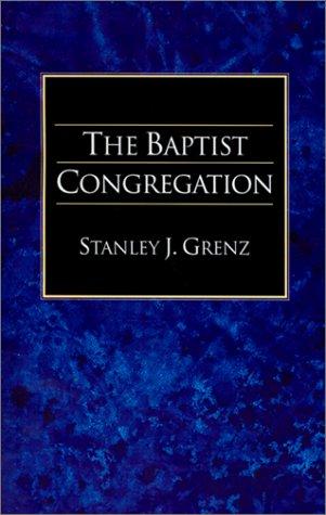 The Baptist Congregation 9781573830607