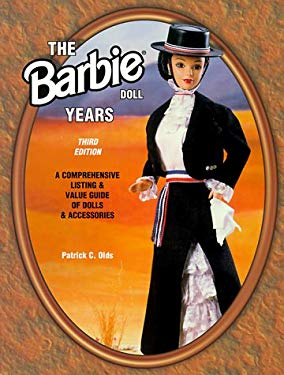The Barbie Doll Years: A Comprehensive Listing & Value Guide of Dolls & Accessories 9781574321005