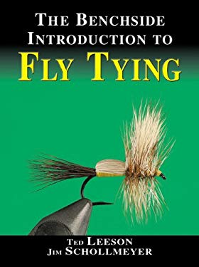 The Benchside Introduction to Fly Tying 9781571883698