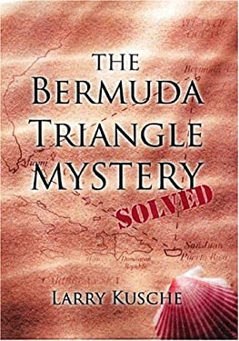 The Bermuda Triangle Mystery Solved 9781578661565
