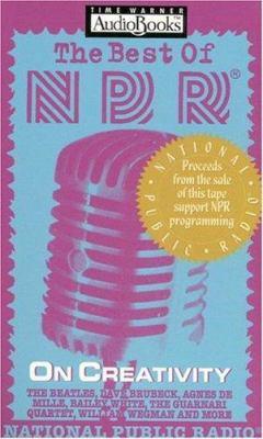 The Best of NPR: On Creativity 9781570425837