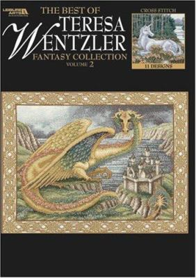 The Best of Teresa Wentzler Fantasy Collection Vol. 2 (Leisure Arts #4661) 9781574865974