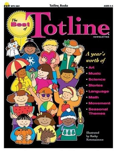 The Best of Totline, Volume I 9781570290459