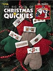 The Big Book of Christmas Quickies (Leisure Arts #3290)