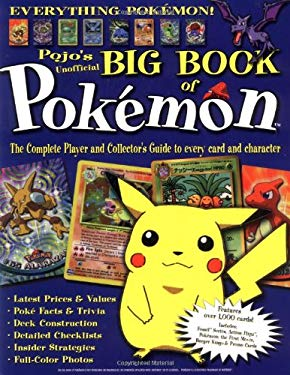 The Big Book of Pokemon: The Complete Player and Collector's Guide to Every Card and Character 9781572433618