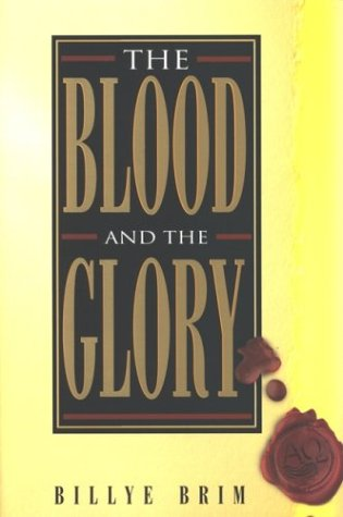 The Blood and the Glory 9781577940586