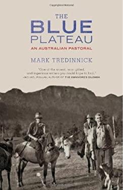 The Blue Plateau: An Australian Pastoral 9781571313201
