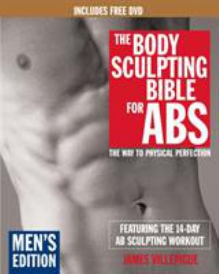 The Body Sculpting Bible for ABS: The Way to Physical Perfection [With DVD] 9781578262649