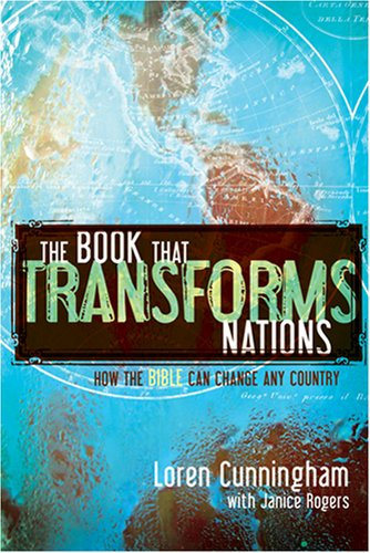 The Book That Transforms Nations: The Power of the Bible to Change Any Country 9781576583814