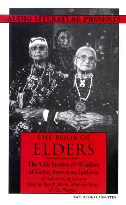 The Book of Elders: The Life Stories & Wisdom of Great American Indians 9781574530513