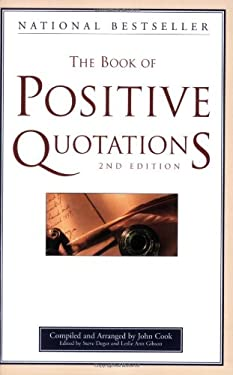 The Book of Positive Quotations 9781577491699