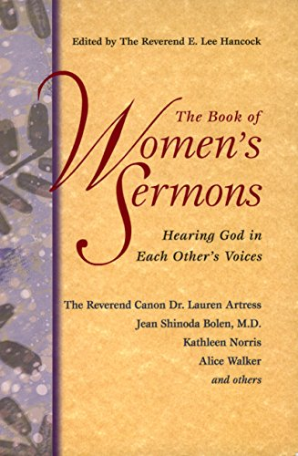 The Book of Women's Sermons: Hearing God in Each Other's Voices 9781573227834