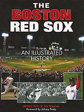 The Boston Red Sox: An Illustrated History 9781572155237