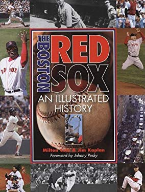 The Boston Red Sox: An Illustrated History 9781572152342