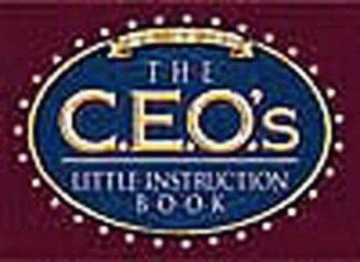 The CEO's Little Instruction Book 9781577570097