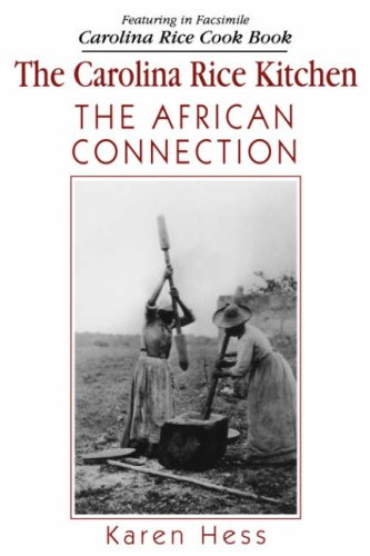 Carolina Rice Kitchen: The African Connection 9781570032080