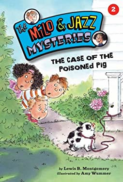 The Case of the Poisoned Pig 9781575652894