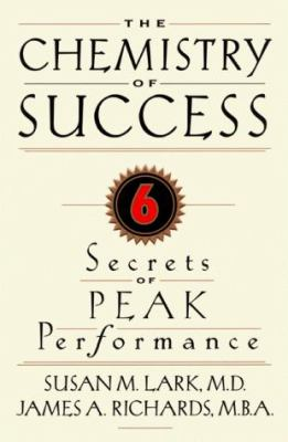 The Chemistry of Success 9781579595012