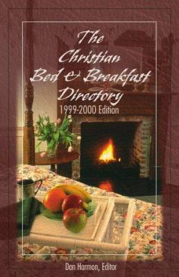 The Christian Bed & Breakfast Directory 9781577484424