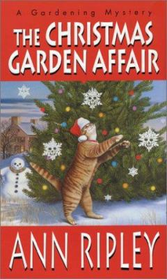 The Christmas Garden Affair: A Gardening Mystery