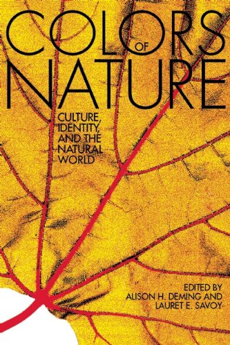 The Colors of Nature: Culture, Identity, and the Natural World 9781571313195