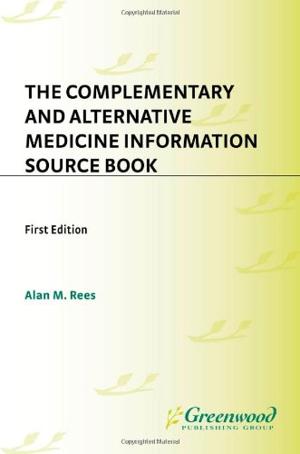 The Complementary and Alternative Medicine Information Source Book 9781573563888