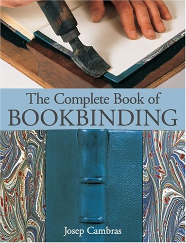 The Complete Book of Bookbinding 9781579906467