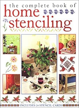 The Complete Book of Home Stenciling 9781571455116