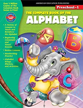 The Complete Book of the Alphabet, Grades Pk - 1 9781577686033