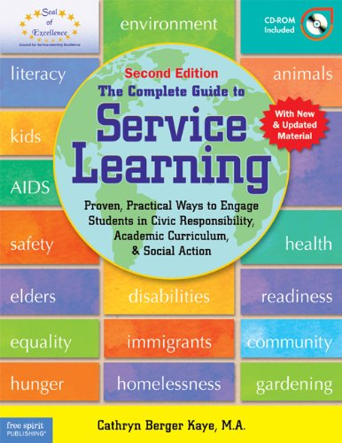 The Complete Guide to Service Learning: Proven, Practical Ways to Engage Students in Civic Responsibility, Academic Curriculum, & Social Action [With 9781575423456