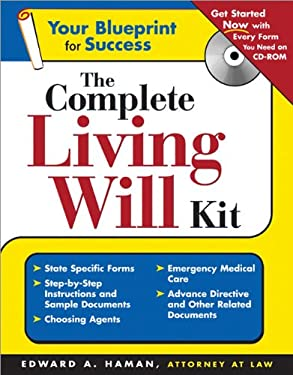 The Complete Living Will Kit [With CDROM] 9781572485426