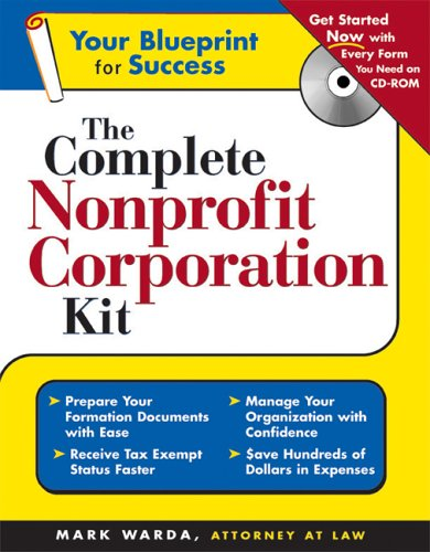 The Complete Nonprofit Corporation Kit [With CDROM] 9781572485440