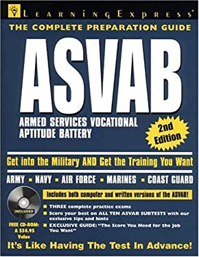 The Complete Preparation Guide ASVAB: Armed Services Vocational Aptitude Battery with CDROM [With CDROM] 9781576853320