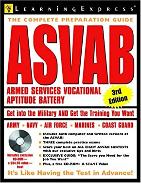 The Complete Preparation Guide ASVAB: Armed Services Vocational Aptitude Battery [With CDROM] 9781576854822