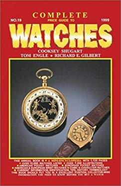 The Complete Price Guide to Watches 9781574321302
