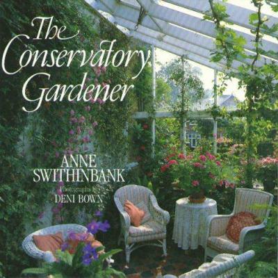 The Conservatory Gardener 9781577171959