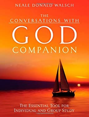 The Conversations with God Companion: The Essential Tool for Individual and Group Study 9781571746047