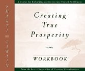 The Creating True Prosperity Workbook 9781577310365