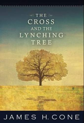 The Cross and the Lynching Tree 9781570759376