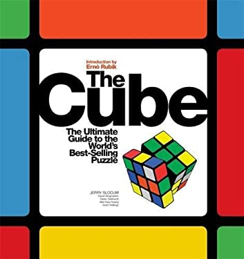 The Cube: The Ultimate Guide to the World's Bestselling Puzzle: Secrets, Stories, Solutions 9781579128050