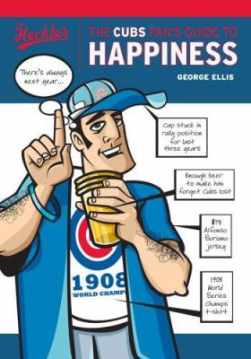 The Cubs Fan's Guide to Happiness 9781572439368