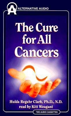 The Cure for All Cancers 9781574530131