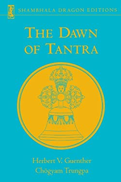 The Dawn of Tantra 9781570628962