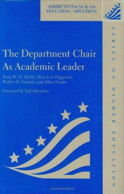 The Department Chair as Academic Leader 9781573561341