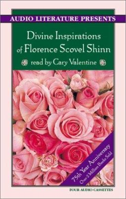 The Divine Inspirations of Florence Scovel Shinn 9781574534023