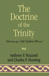 The Doctrine of the Trinity: Christianity's Self-Inflicted Wound